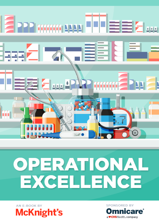 Operational Excellence an eBook by McKnight's sponsored by Omnicare A CVS Health company